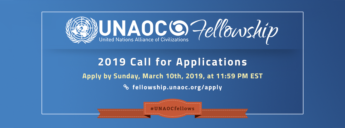 United Nations Alliance of Civilizations (UNAOC) Launches Call for Applications for the 2019 edition of its Fellowship Programme