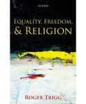 Equality, Freedom and Religion