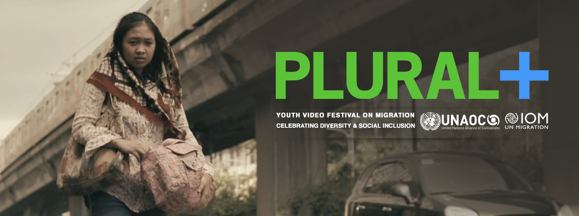 UNAOC and IOM Launch the PLURAL+ Youth Video Festival 2019 Call for Applications