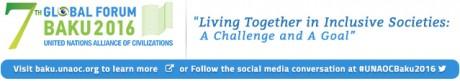 UNAOC 7th Global Forum - Baku, Azerbaijan