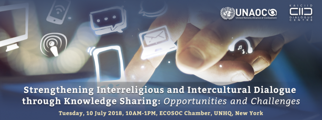"UNAOC and KAICIID Co-organize Event on ""Strengthening Interreligious and Intercultural Dialogue through Knowledge Sharing: Opportunities and Challenges"""
